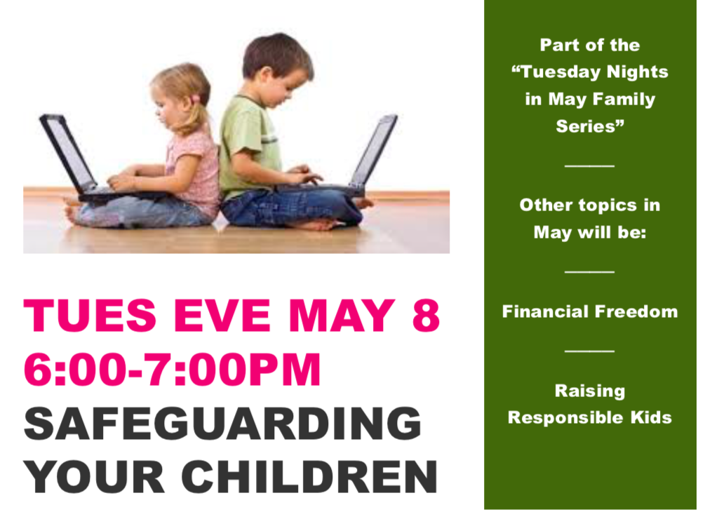 Safeguarding Your Children Workshop: Computer, Cell Phone & Video Game Safety